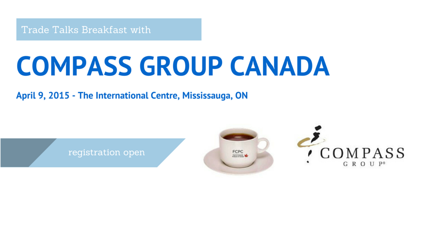 Trade Talks Breakfast with COMPASS Group Canada